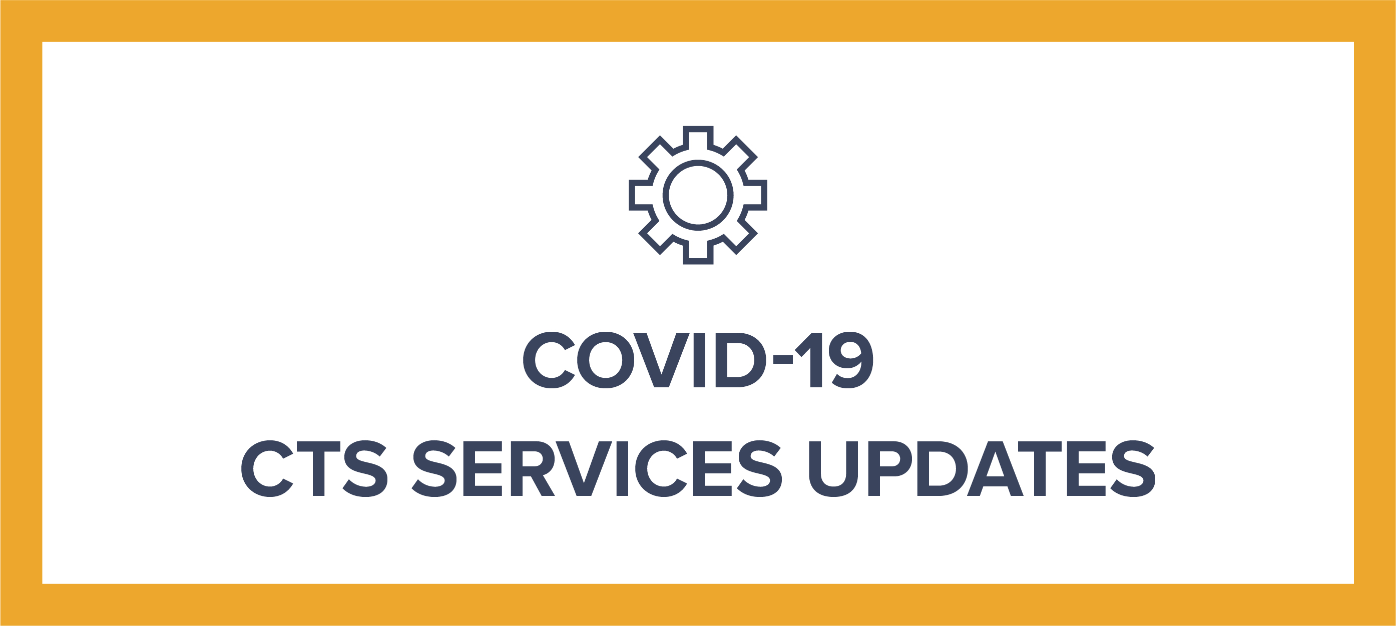 Graphic: COVID-19 CTS Services Updates