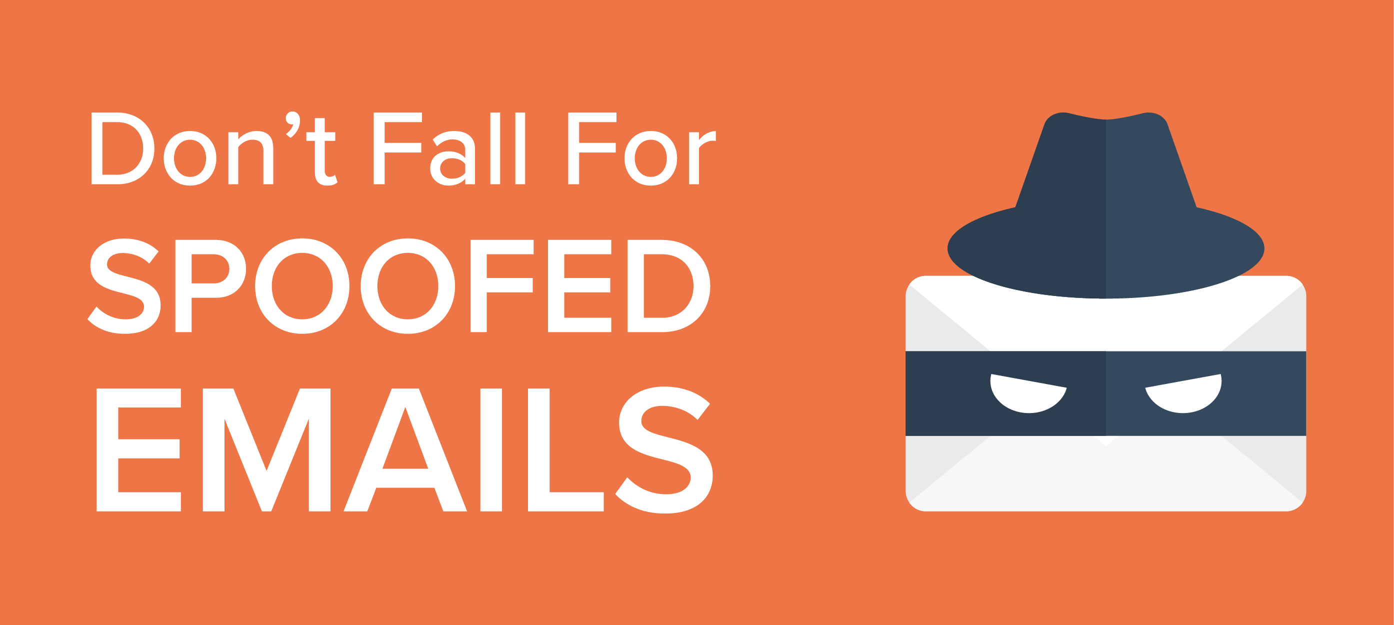 Don't Fall for Spoofed Emails