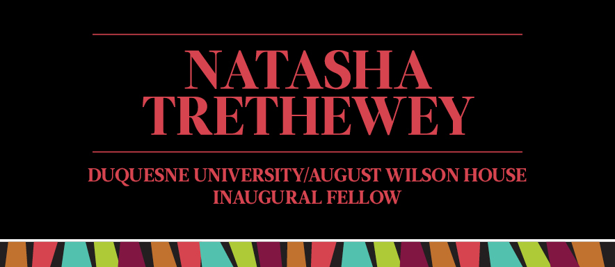 reads Natasha Trethewey, Duquesne University/August Wilson House Inaugural Fellow