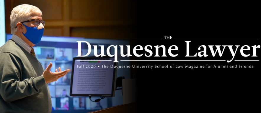 The Duquesne Lawyer Fall 2020