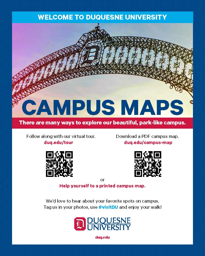 Welcome to Duquesne University, Campus Maps, There are many ways to explore campus