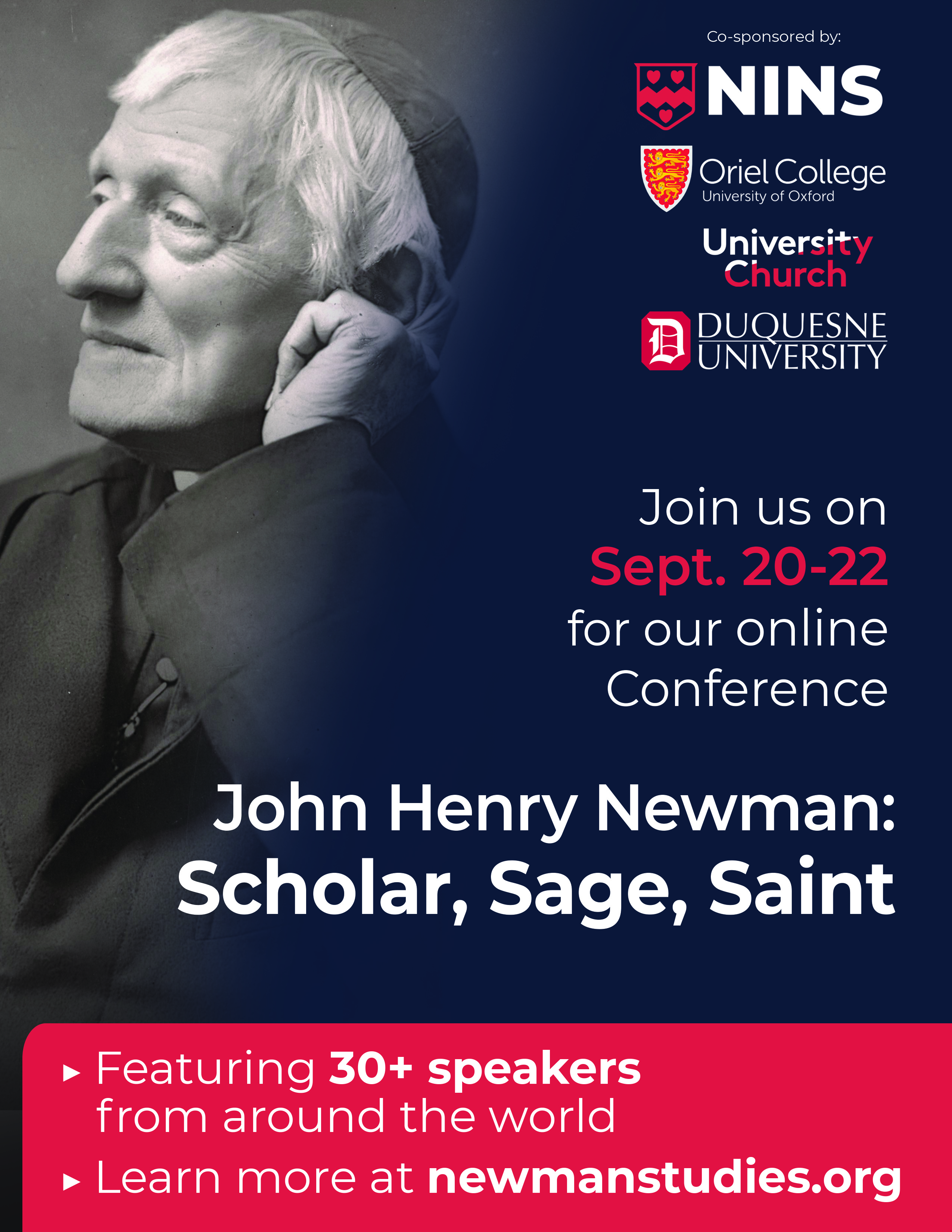 A portrait of John Henry Newman in his later years comprises the bulk of the poster. The conference details described above are conveyed, along with a note that 30+ speakers will be featured from around the world.