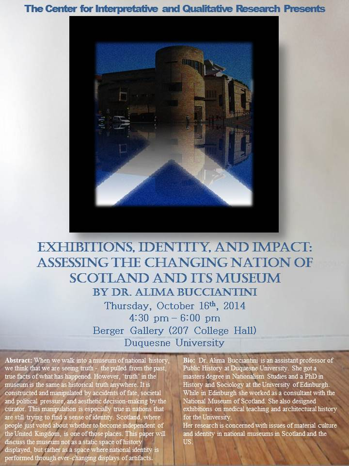 Exhibitions, Identity, and Impact: Assessing the Changing Nation of Scotland and its Museum