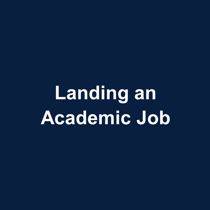 Landing an Academic Job