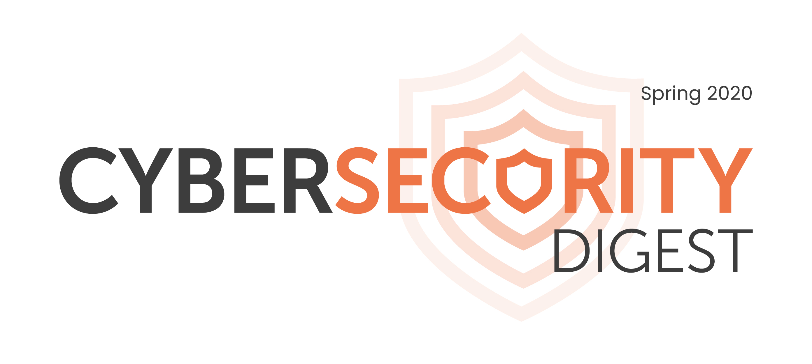Graphic: Cybersecurity Digest Spring 2020