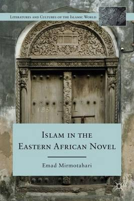 Islam in the Eastern African Novel