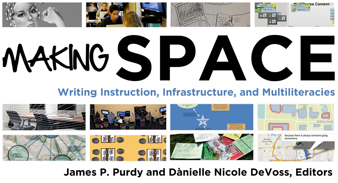 Making Space: Writing Instruction, Infrastructure, and Multiliteracies