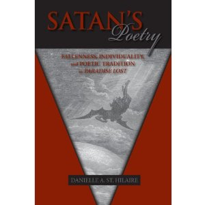 Satan's Poetry: Fallenness, Individuality, and Poetic Tradition in Paradise Lost