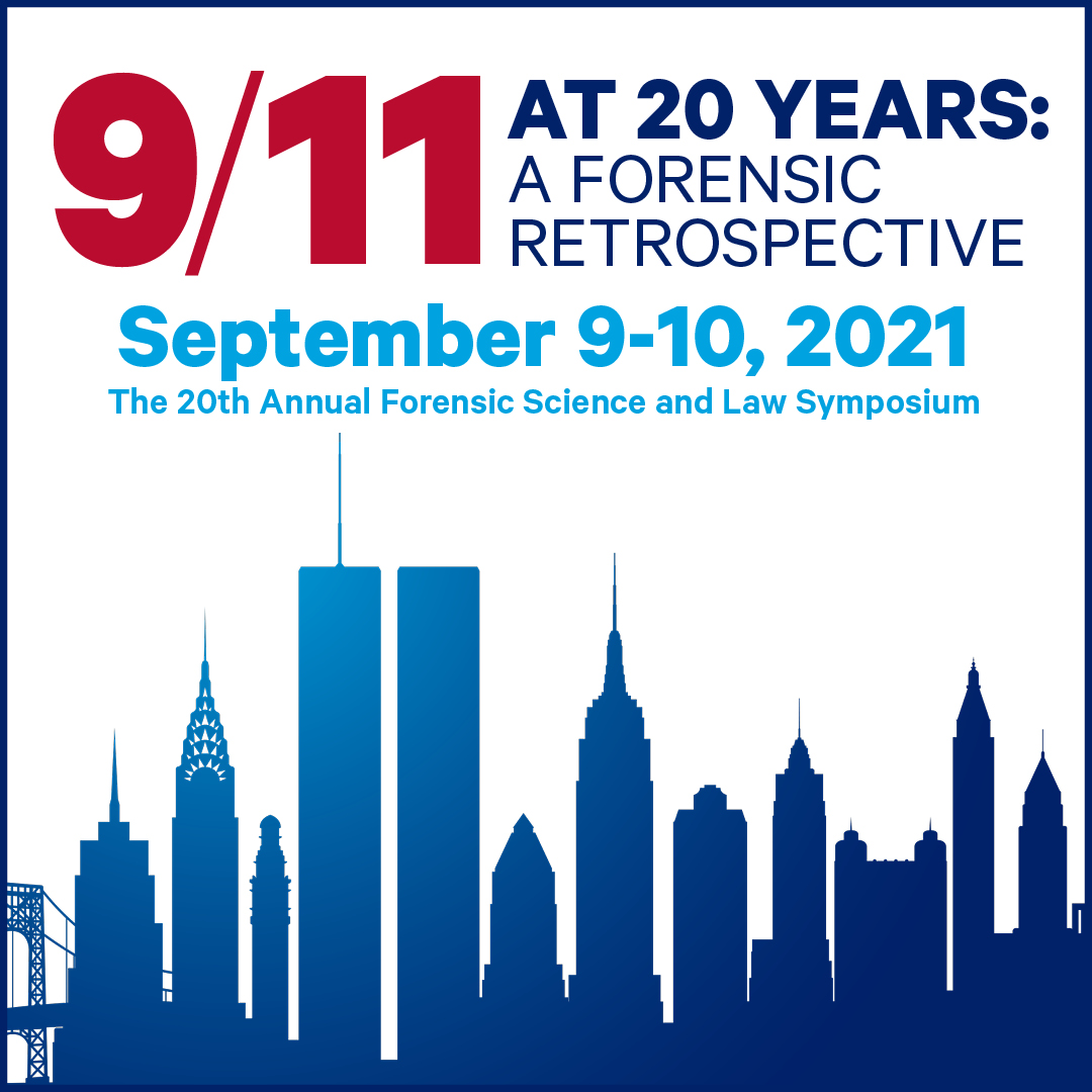 New York City skyline with text overlay reading 9/11 at 20 Years: A Forensic Retrospective