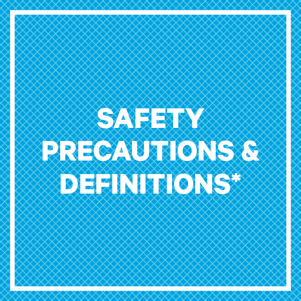 SAFETY PRECAUTIONS & DEFINITIONS