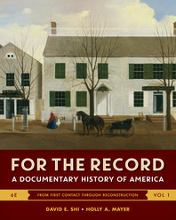 Cover image of textbook For the Record: A Documentary History of America, co-edited by Dr. Holly Mayer