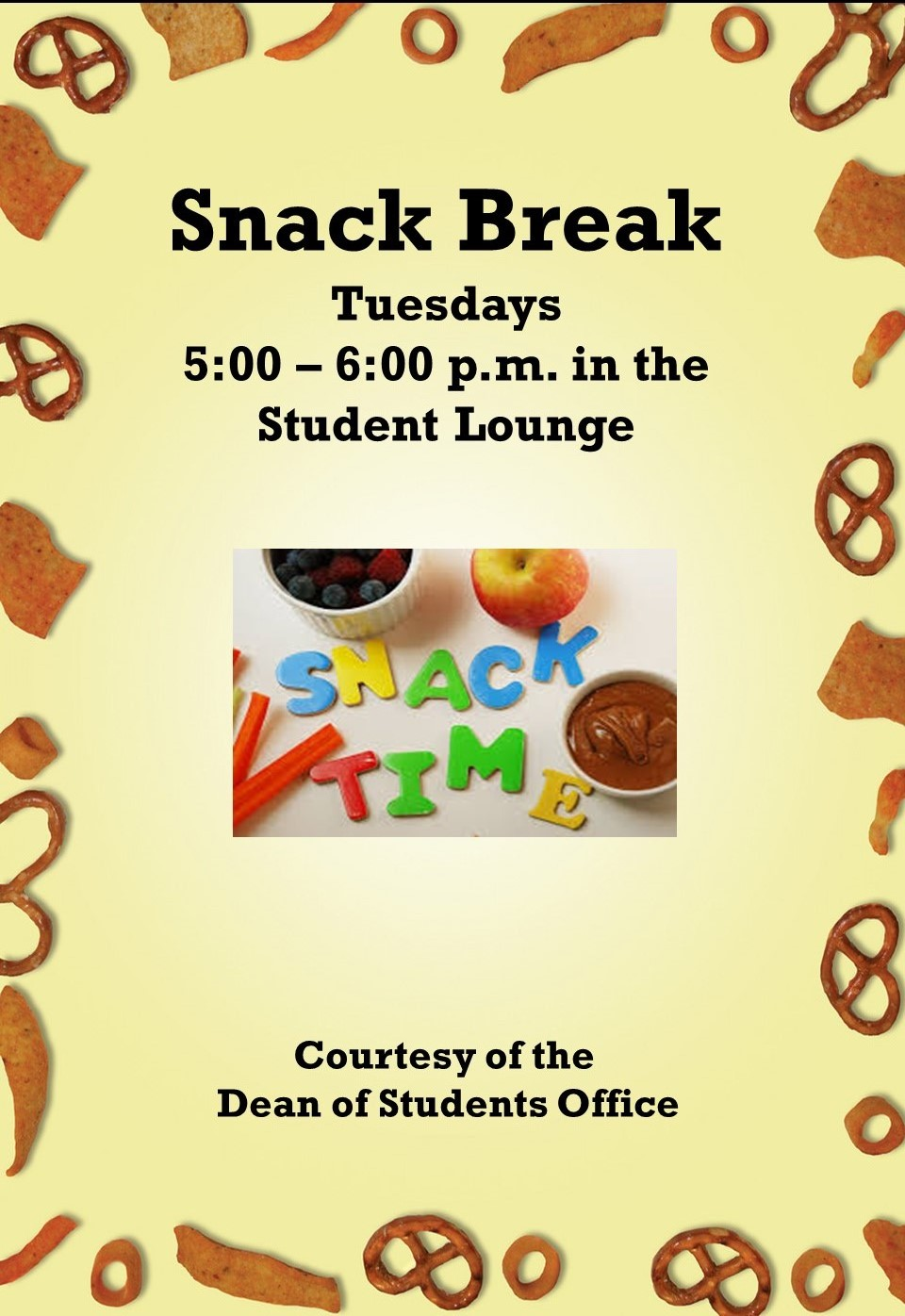 poster advertising the Tuesday snack breaks