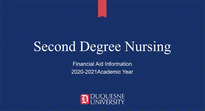 Second Degree Nursing PPT cover Financial Aid 2020-2021