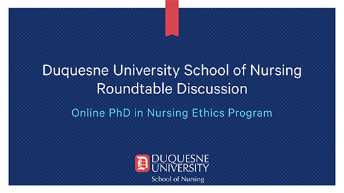 Image of title slide to PhD in Nursing Ethics Roundtable video