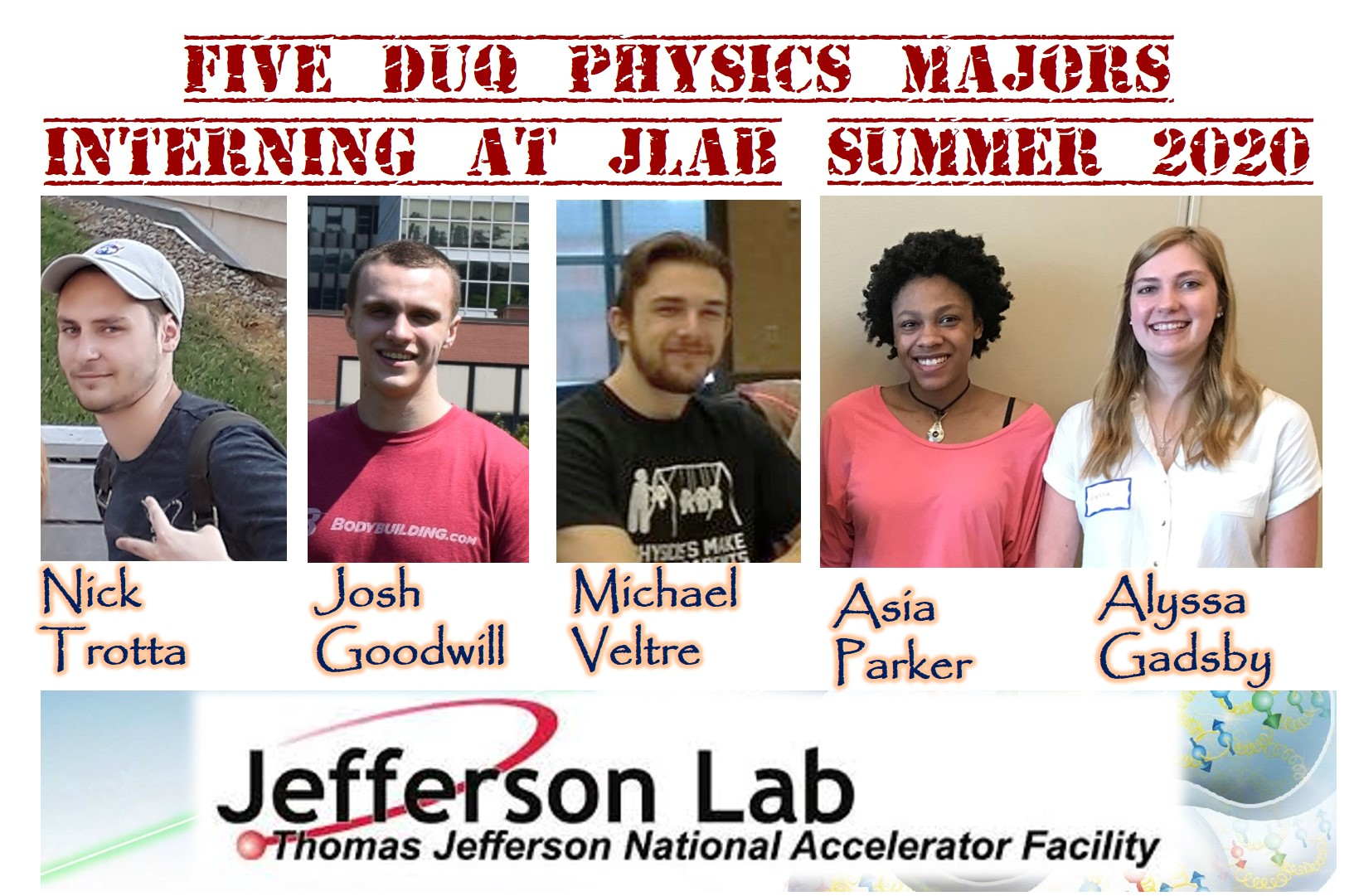 Physics Department JLab summer interns