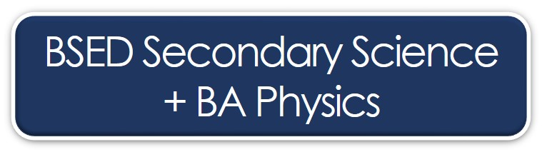 BSED secondary Science + BA Physics